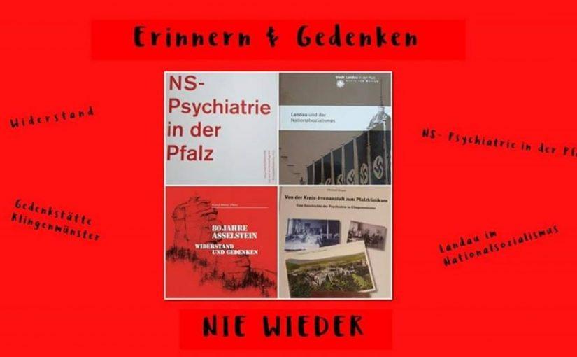 Erinnern und Gedenken  – Nie wieder | NS-Psychiatrie in der Pfalz