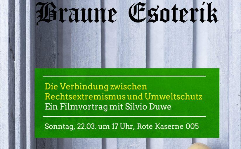 """Vortrag: Braune Esoterik – Die Verbindung zwischen Rechtsextremismus und Umweltschutz"""""""