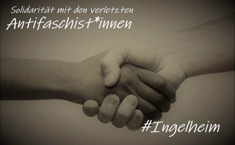 Solidarität mit den verletzten Antifaschist*innen in Ingelheim