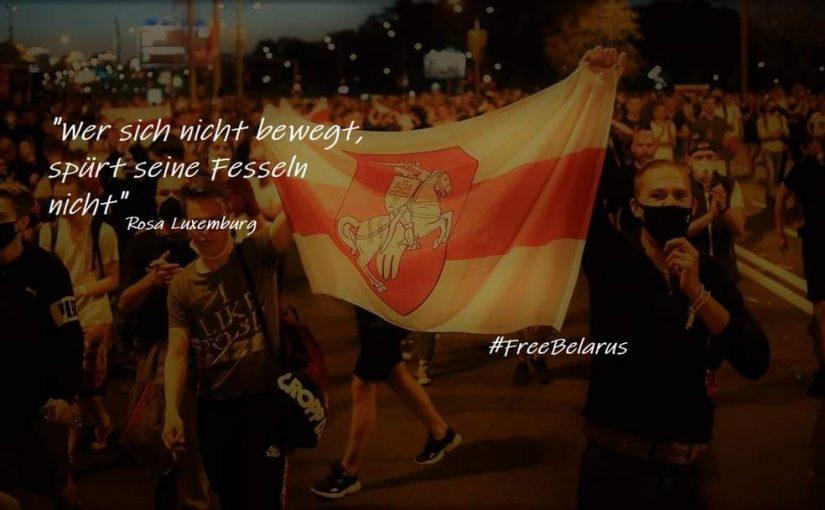 +++Unsere Gedanken sind bei den Menschen in Belarus+++