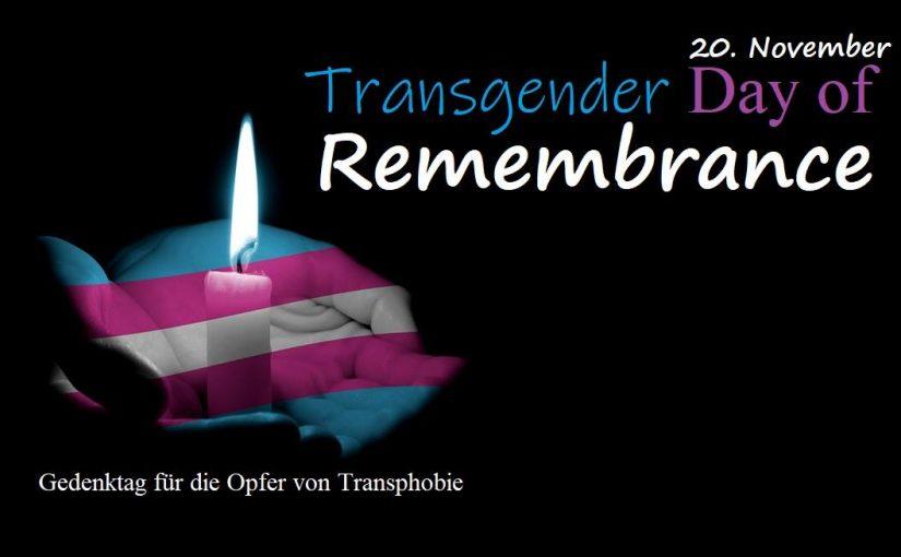 Heute ist der internationale Transgender Day of Remembrance (TDOR).