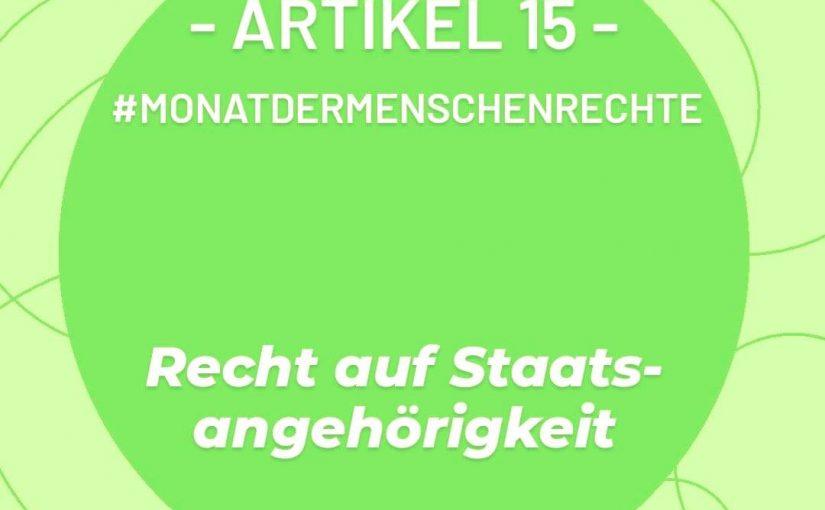 Artikel 15: Recht auf Staatsangehörigkeit