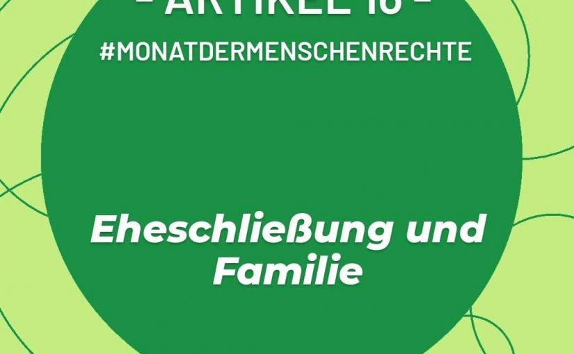 Artikel 16: Eheschließung, Familie